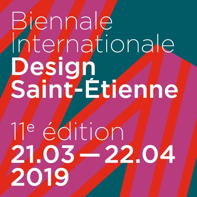 11° Biennale Internationale Design Saint-Etienne